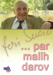 "Feri Sučić: ""...par malih darov"""